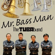 Mr. BASS MAN - The TUBA Band