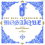 Real Euphonium II -- Mosaique